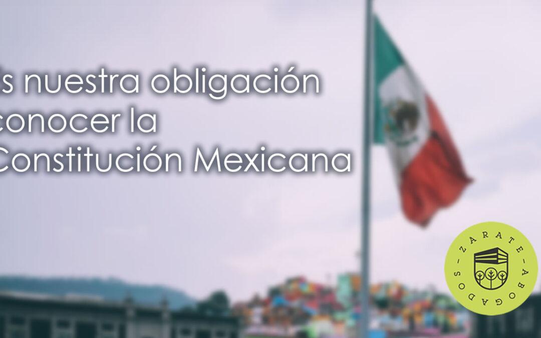 Por qué es nuestra obligación conocer la Constitución mexicana