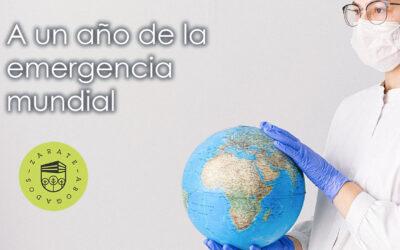 A un año de la emergencia de salud pública a nivel mundial – COVID-19