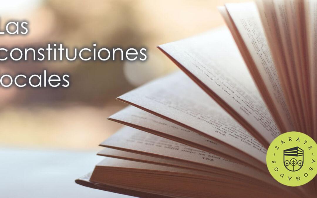 ¿Las constituciones locales realmente son Constituciones?