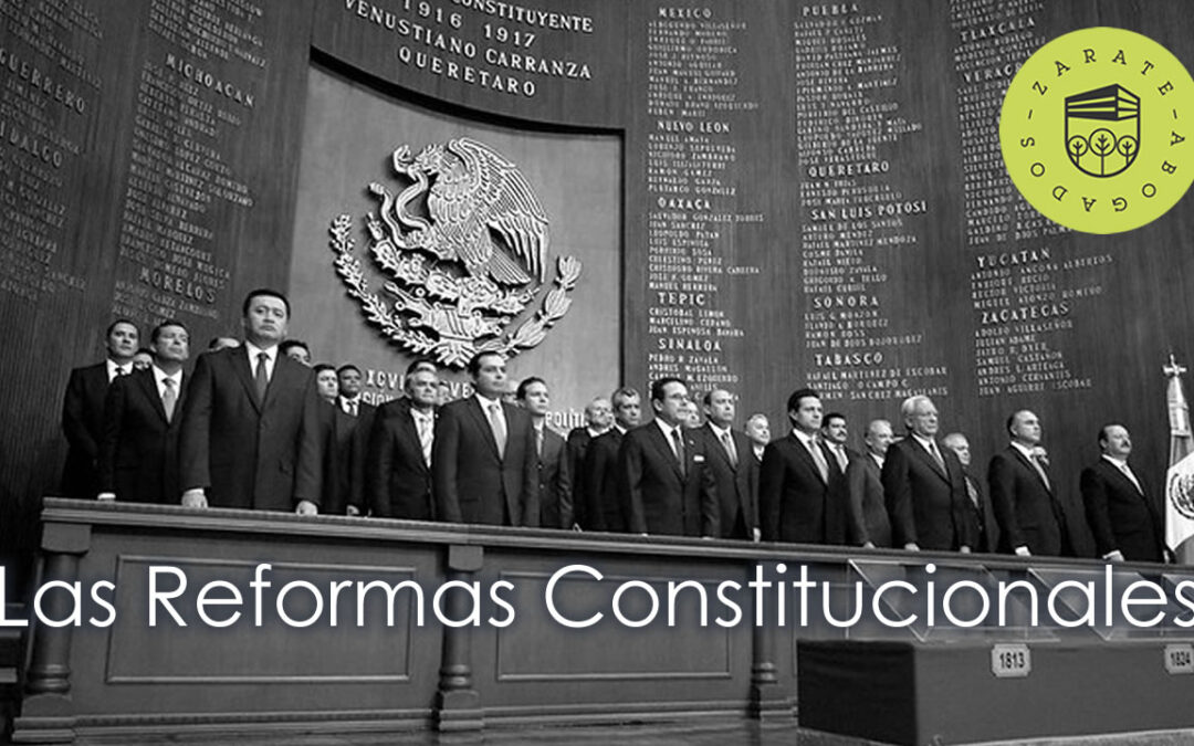Las Reformas Constitucionales