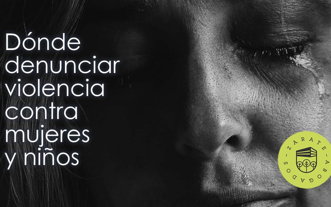 Instancias que apoyan las denuncias por violencia contra mujeres y niños