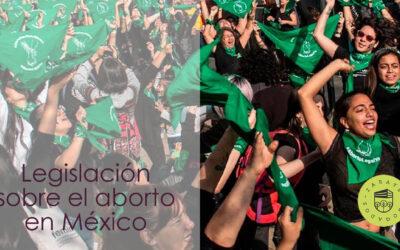 Esta es la legislación sobre  el aborto en México