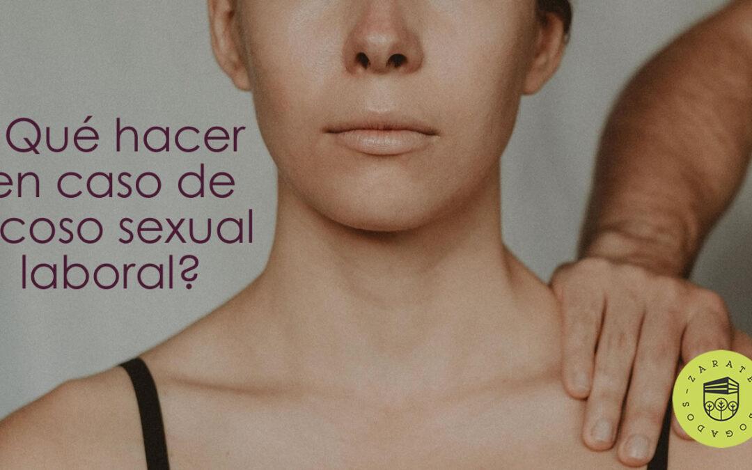 ¿Qué hacer en caso de acoso sexual laboral?