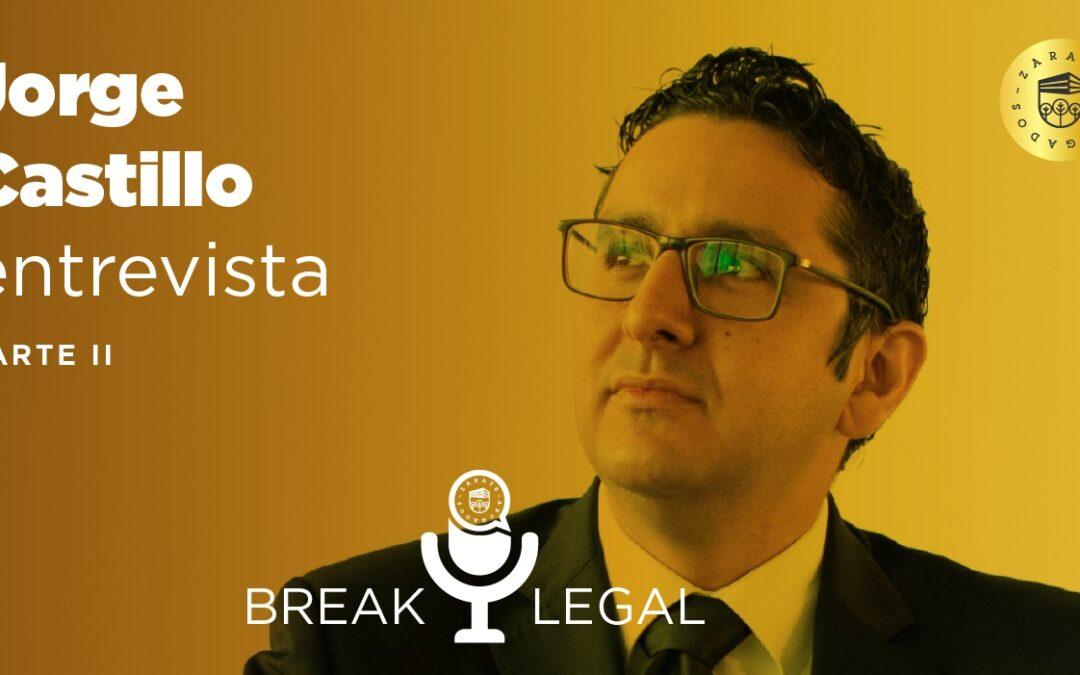Break Legal: La controversial contrarreforma energética – Parte II
