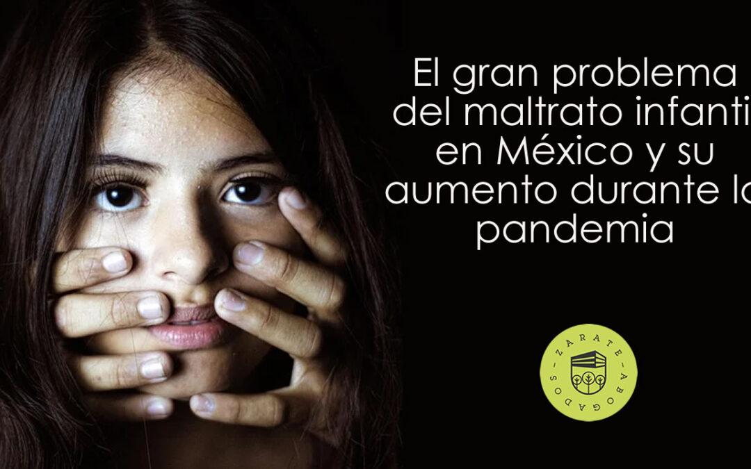 El gran problema del maltrato infantil en México y su aumento durante la pandemia