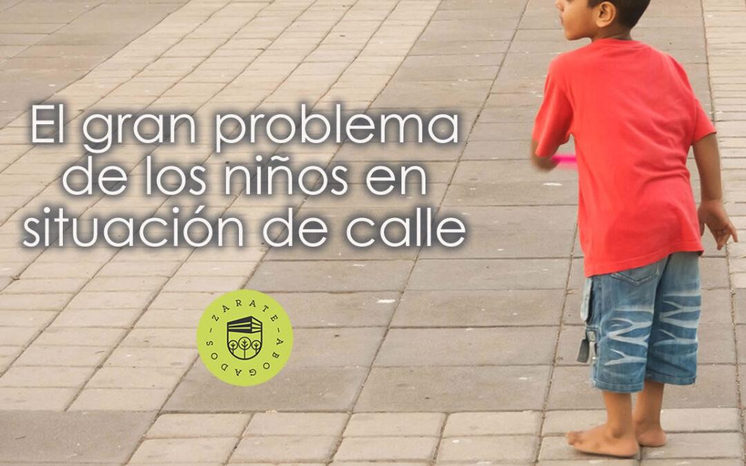 El gran problema de los niños en situación de calle