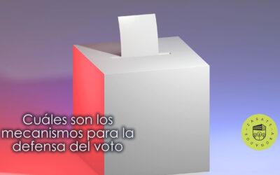 Cuáles son los mecanismos para la defensa del voto