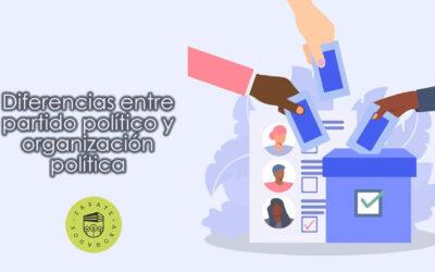 Diferencias entre partido político y organización política