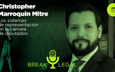 Break Legal Ep. 9 – Los sistemas de representación en la cámara de diputados