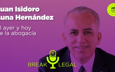 Break Legal Ep. 12 – El ayer y hoy de la abogacía