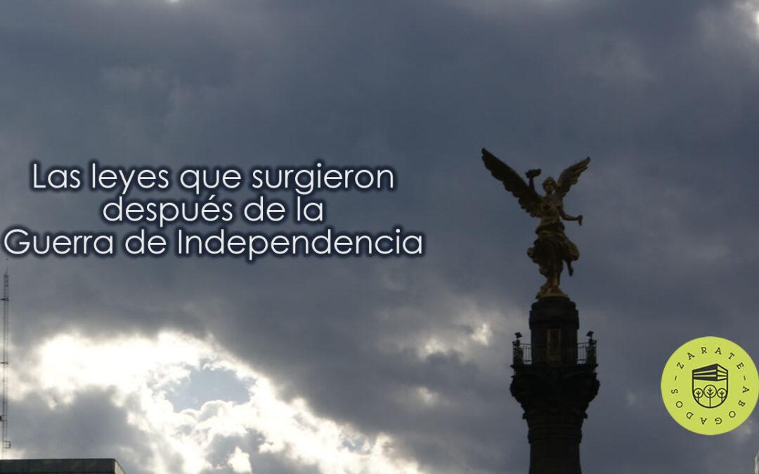 Las leyes que surgieron después de la Guerra de Independencia