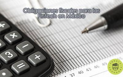 Obligaciones fiscales para las Fintech en México