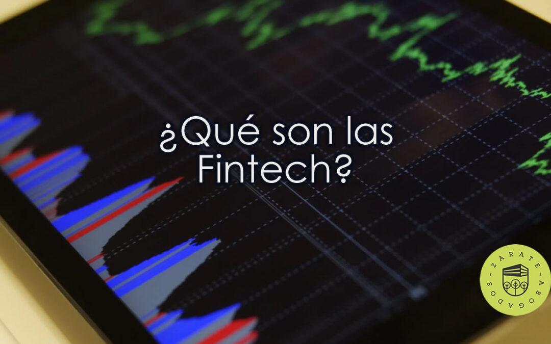 ¿Qué son las Fintech?
