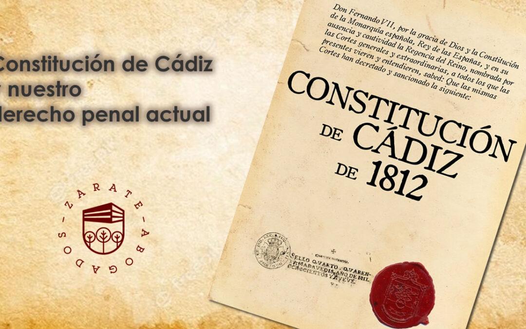 Constitución de Cádiz y nuestro derecho penal actual