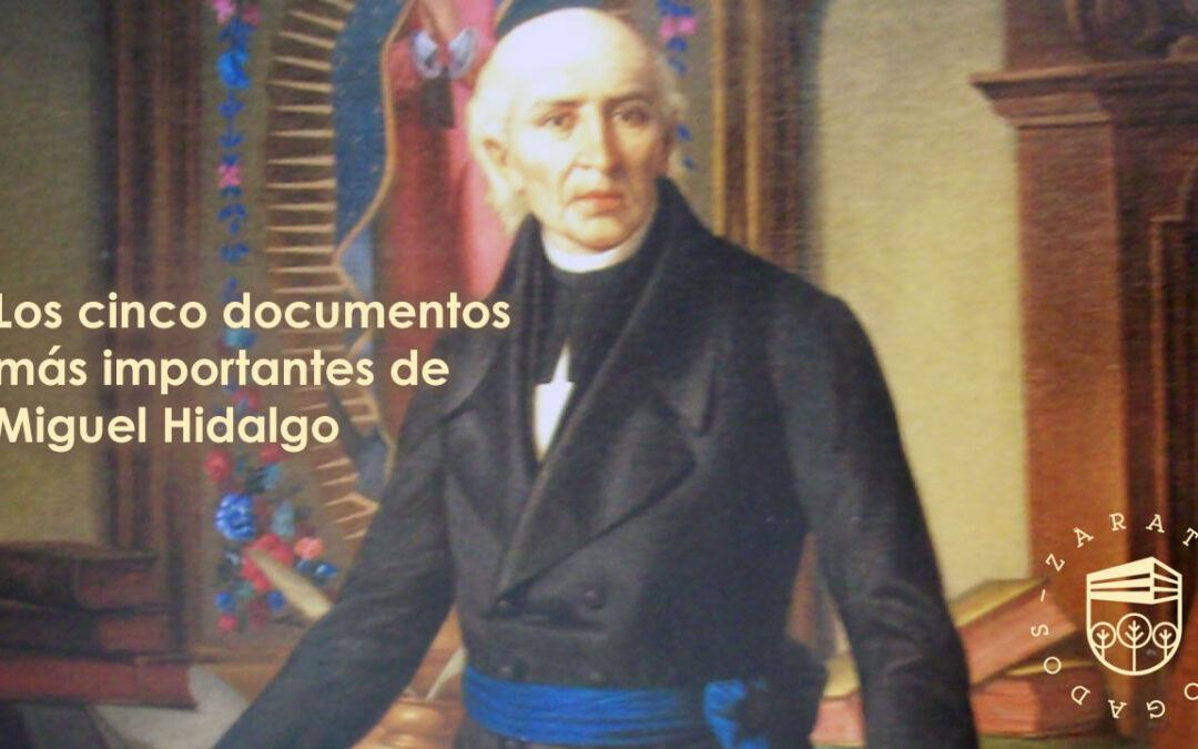 Los cinco documentos más importantes de Miguel Hidalgo