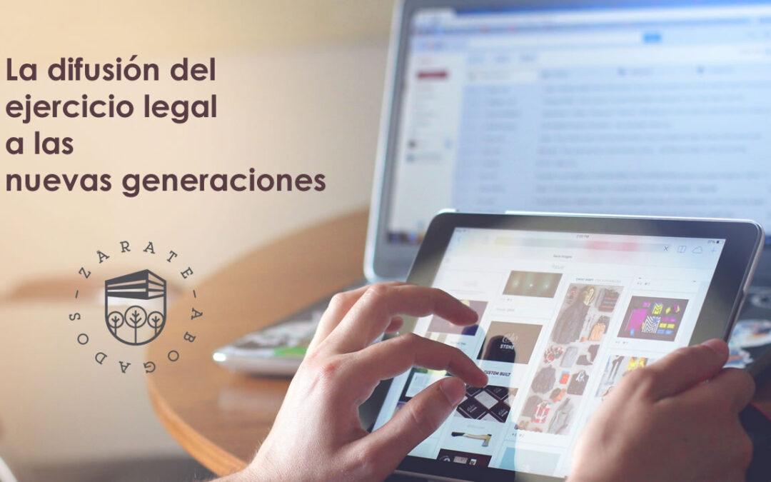 La difusión del ejercicio legal a las nuevas generaciones